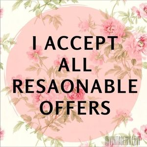 I accept all reasonable offers
